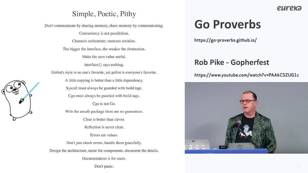 !17 Go Proverbs https://go-proverbs.github.io/ ...