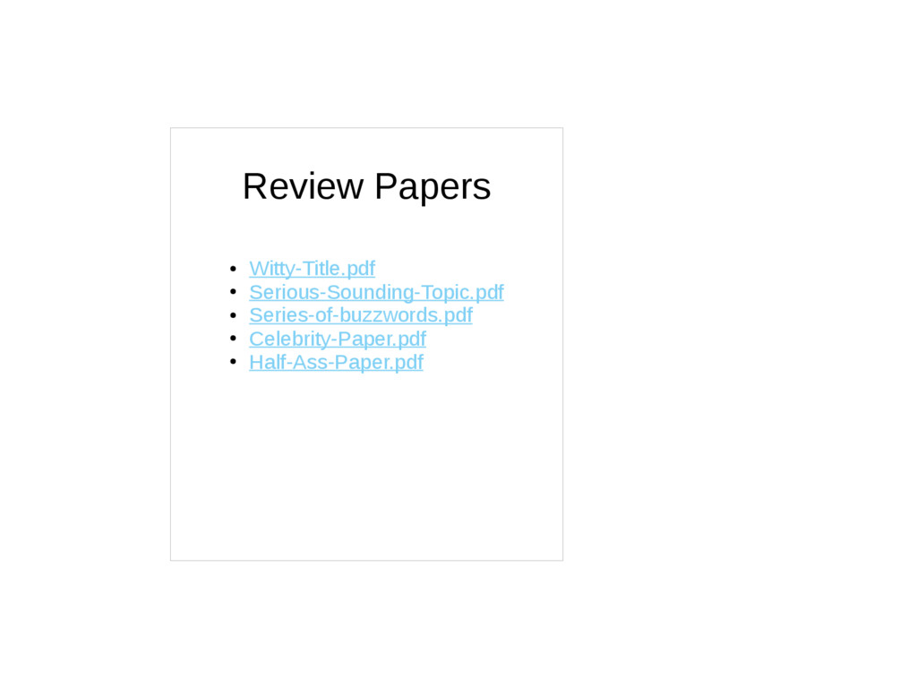 Review Papers ● Witty-Title.pdf ● Serious-Sound...