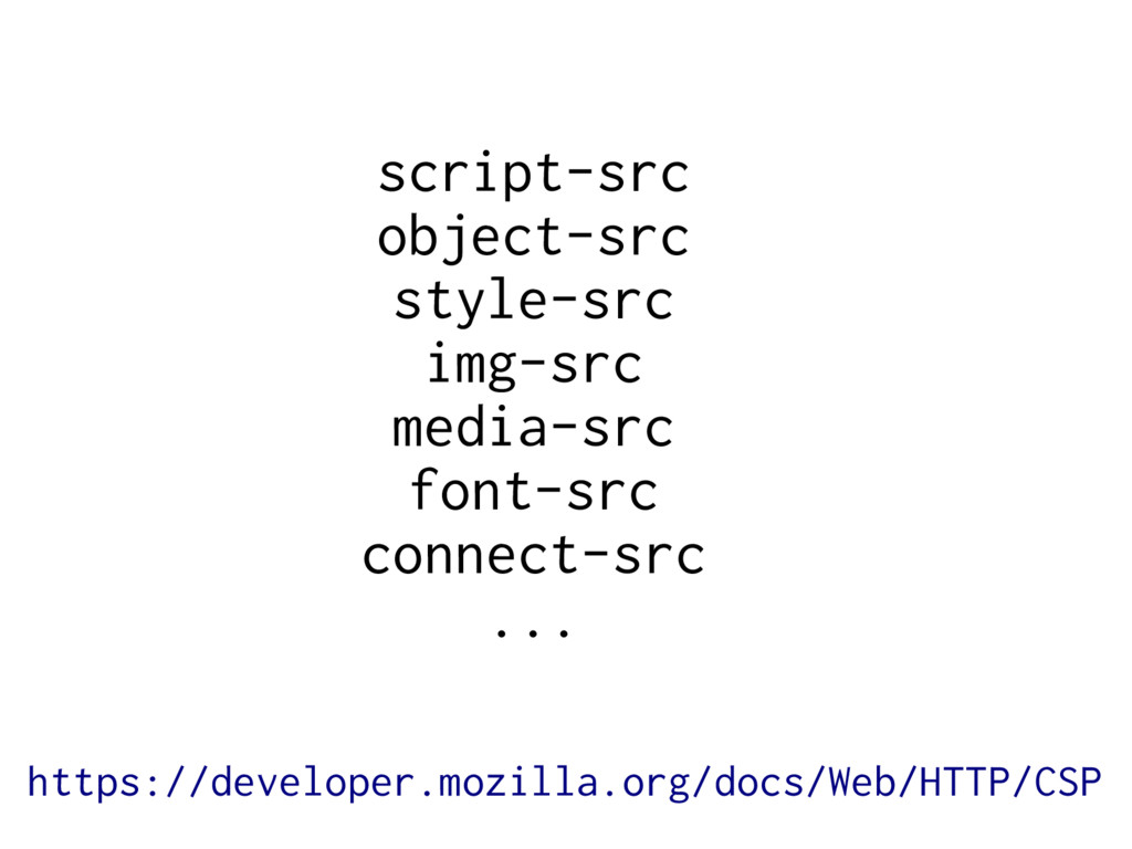 script-src object-src style-src img-src media-s...