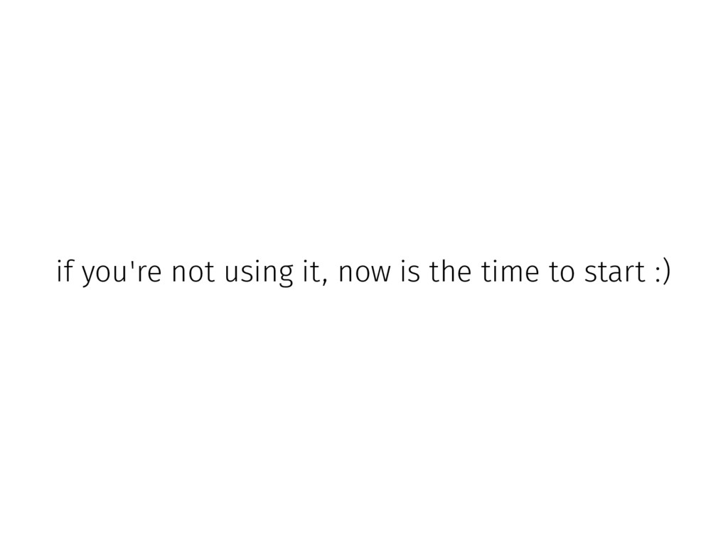 if you're not using it, now is the time to star...