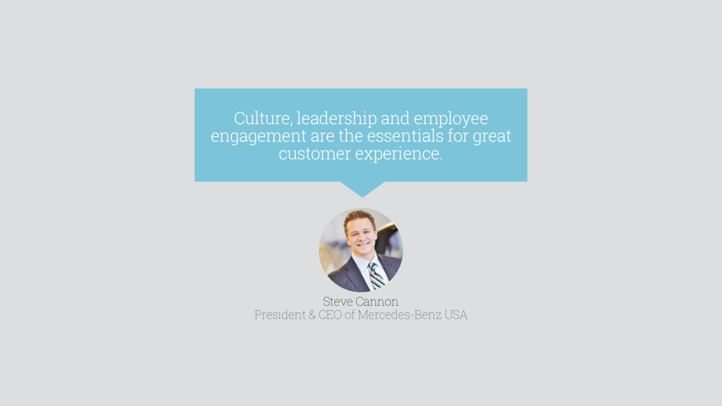 Culture, leadership and employee engagement are...