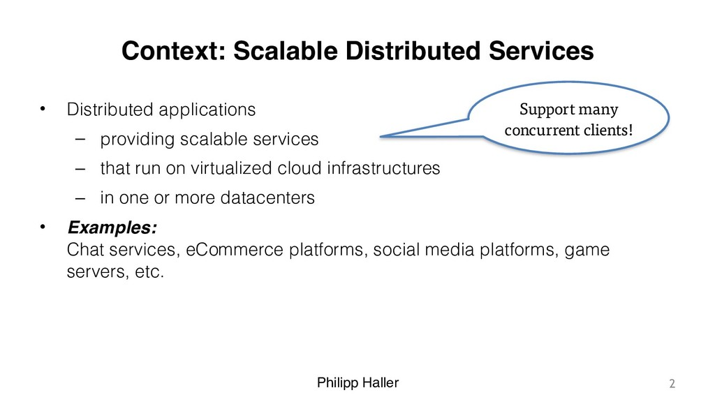 Philipp Haller Context: Scalable Distributed Se...