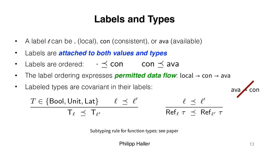 Philipp Haller Labels and Types • A label l can...