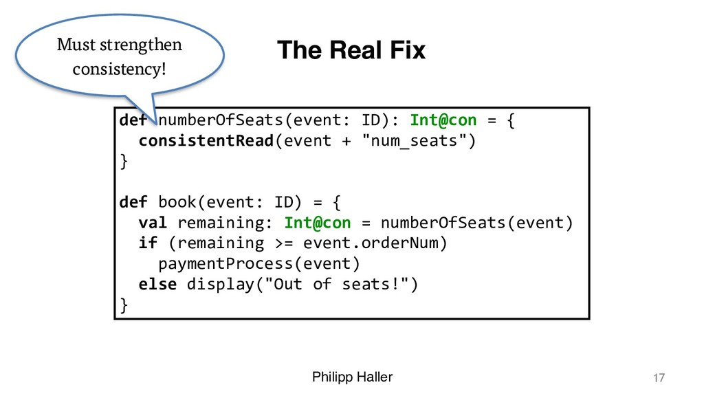 Philipp Haller The Real Fix 17 def numberOfSeat...