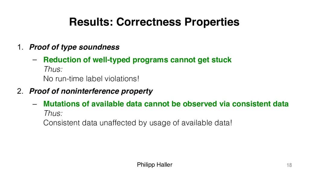 Philipp Haller Results: Correctness Properties ...