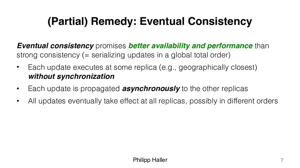 Philipp Haller (Partial) Remedy: Eventual Consi...