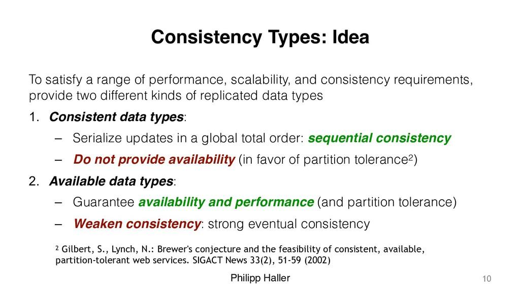 Philipp Haller Consistency Types: Idea To satis...