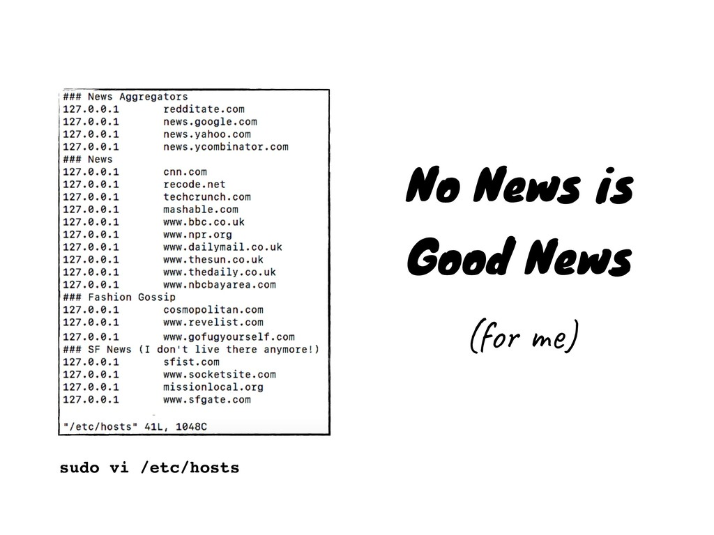 No News is Good News (for me) sudo vi /etc/hosts