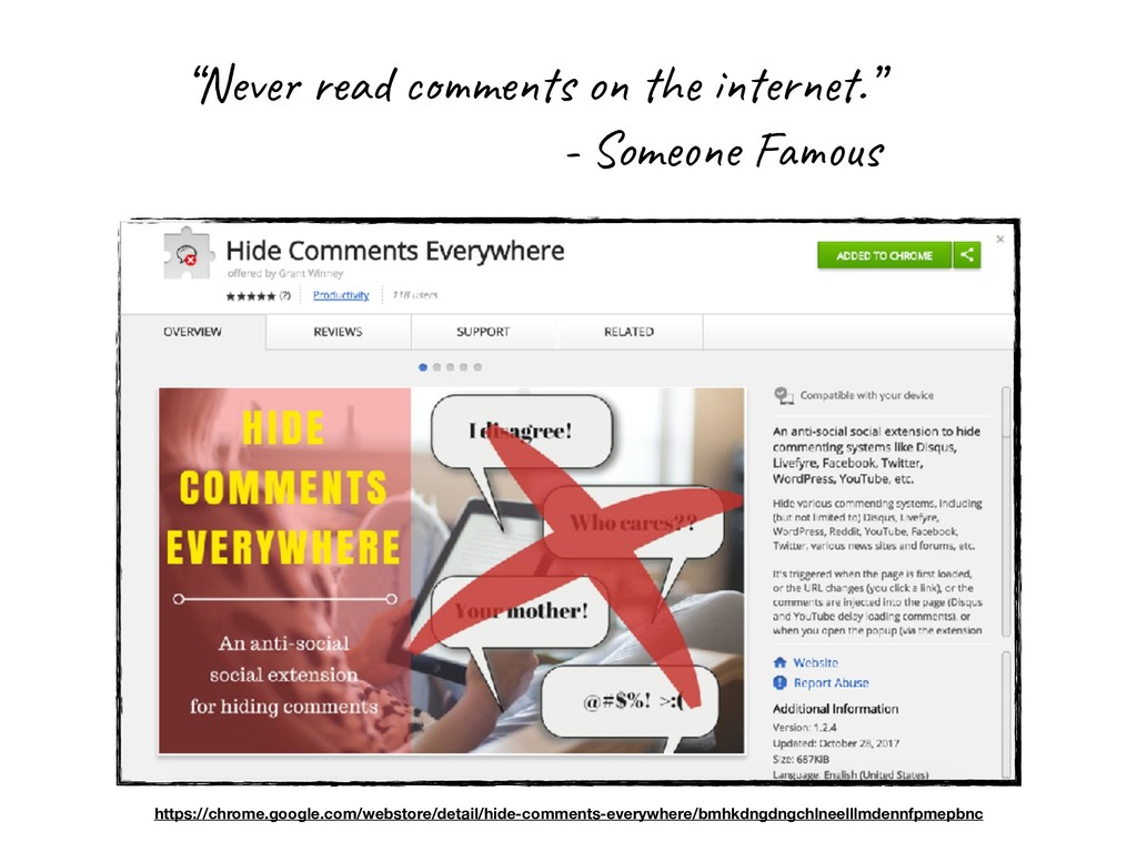 """""""Never read comments on the internet."""" - Someon..."""