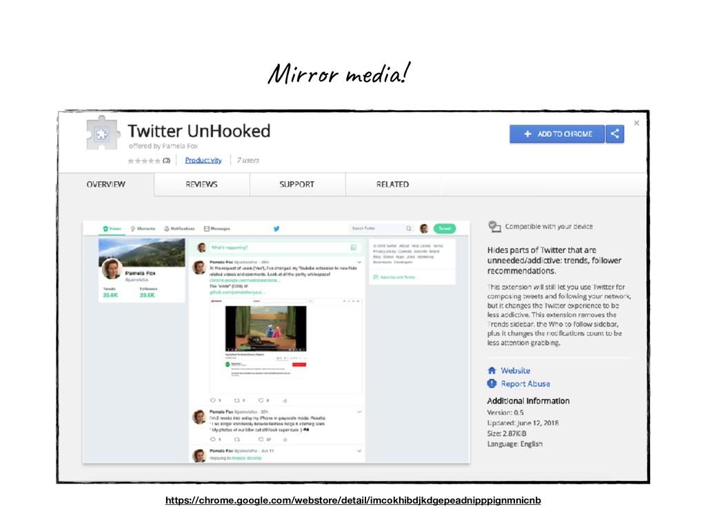 Mirror media! https://chrome.google.com/webstor...