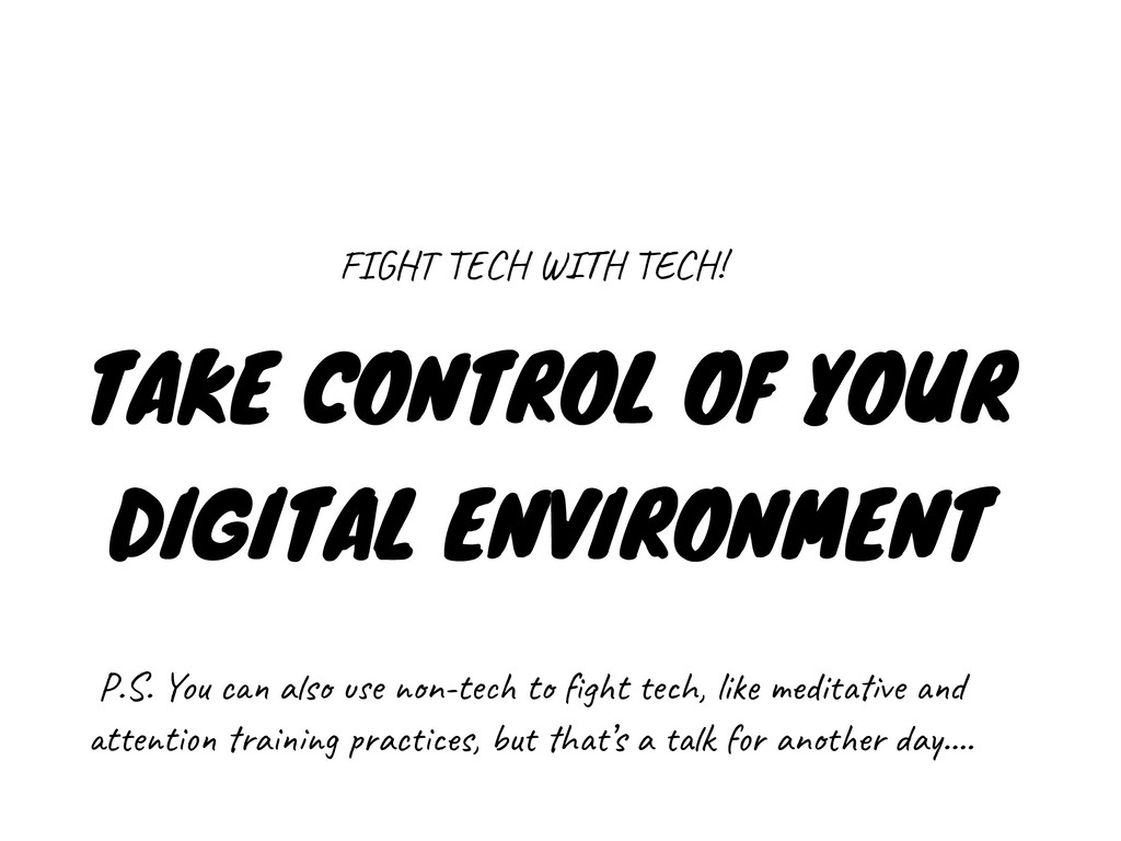 TAKE CONTROL OF YOUR DIGITAL ENVIRONMENT FIGHT ...