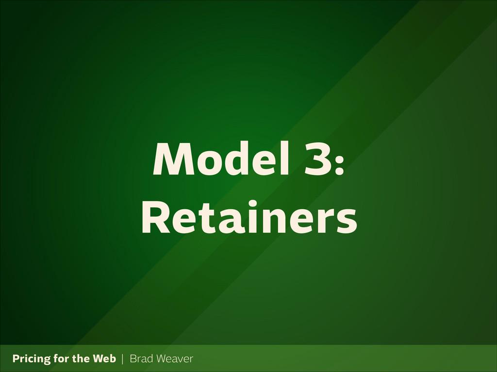 Pricing for the Web   Brad Weaver Model 3: Reta...