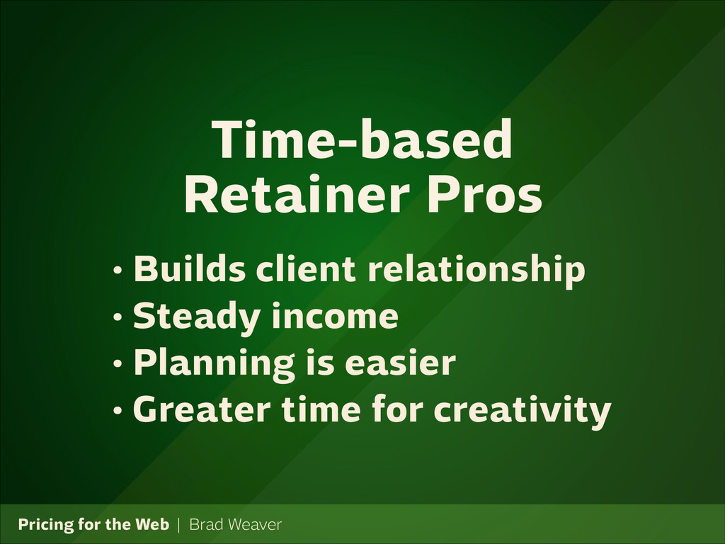 Pricing for the Web   Brad Weaver • Builds clie...