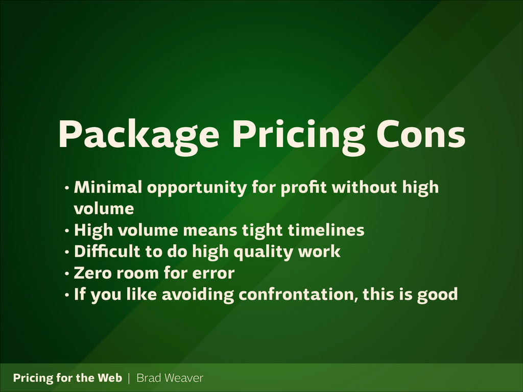 Pricing for the Web   Brad Weaver • Minimal opp...