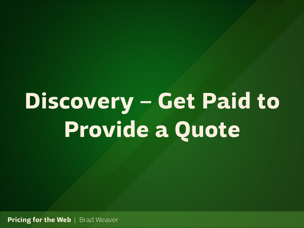 Pricing for the Web   Brad Weaver Discovery – G...