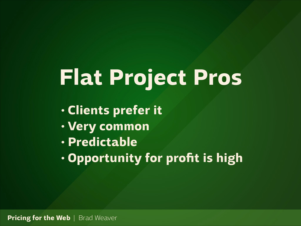 Pricing for the Web   Brad Weaver • Clients pre...