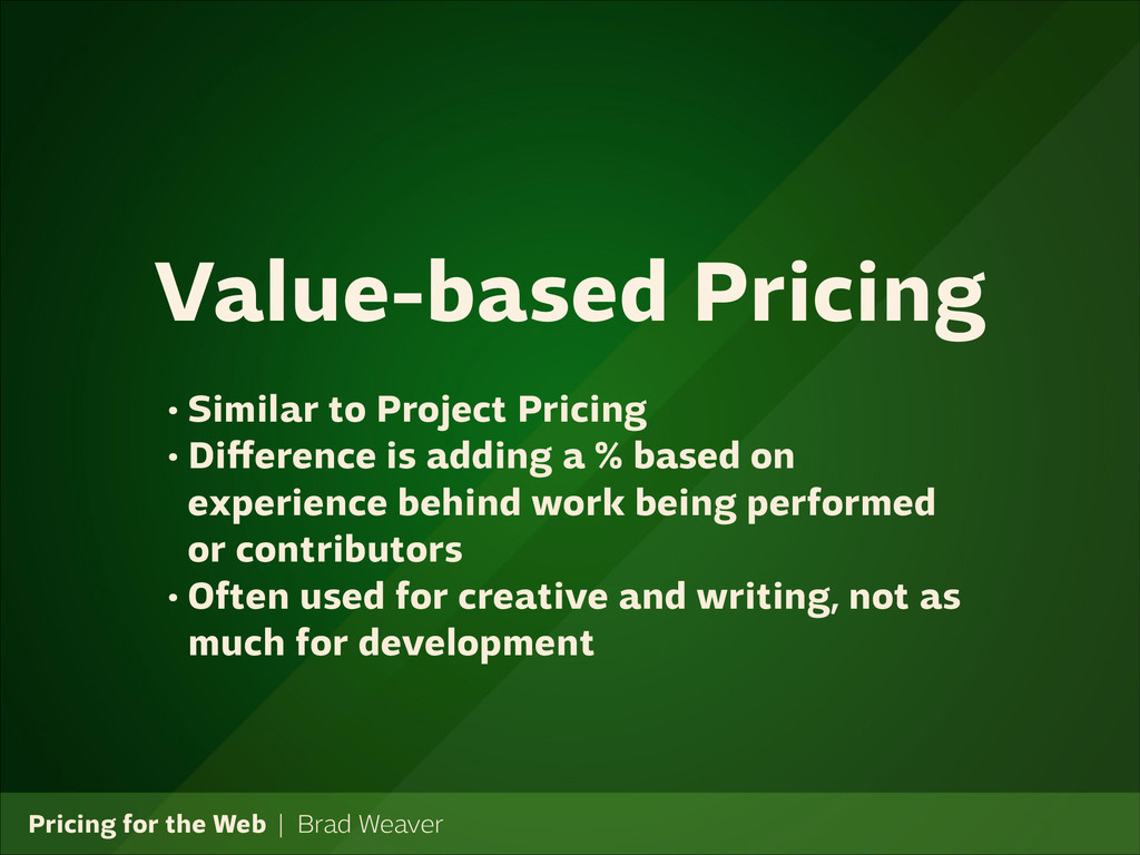Pricing for the Web   Brad Weaver • Similar to ...