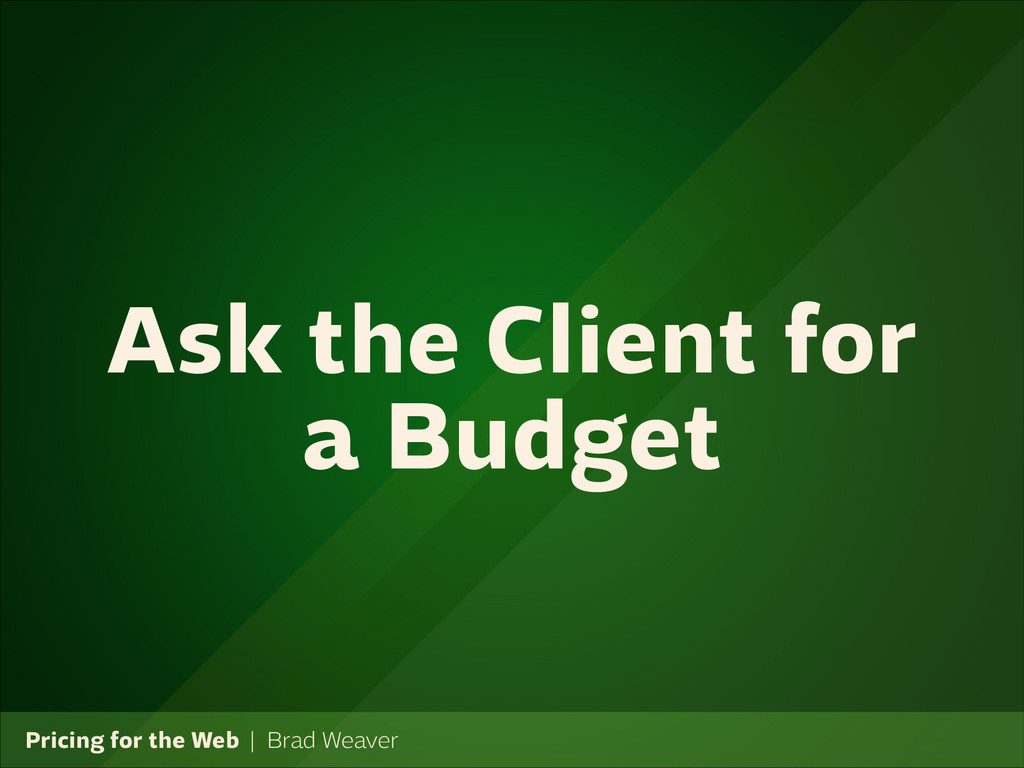 Pricing for the Web   Brad Weaver Ask the Clien...