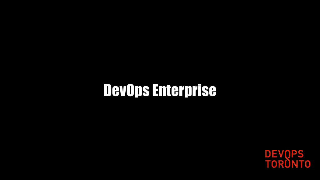 DevOps Enterprise