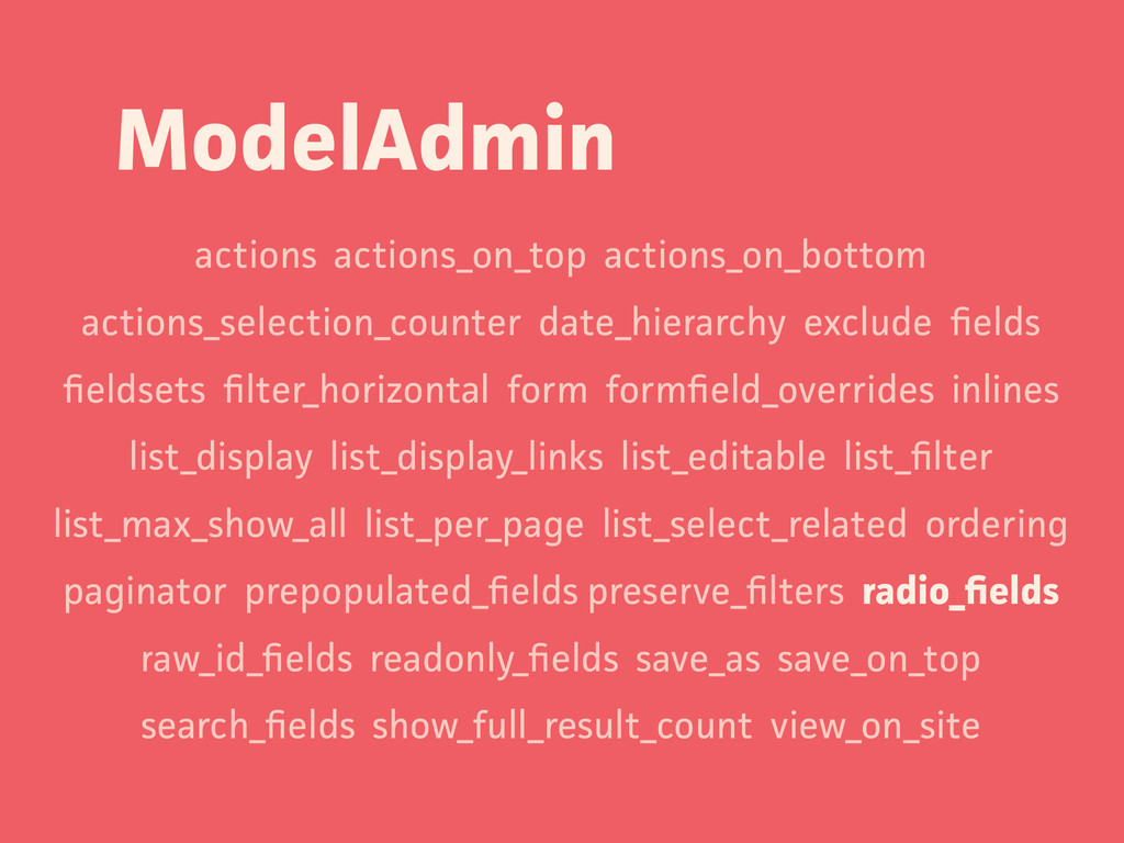 ModelAdmin actions actions_on_top actions_on_bo...