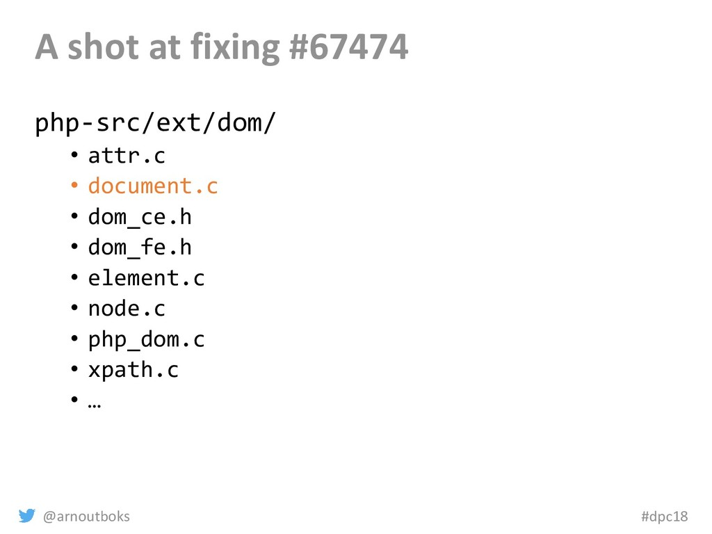 @arnoutboks #dpc18 A shot at fixing #67474 php-...