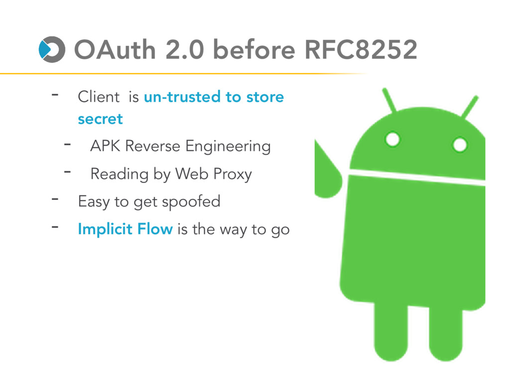 OAuth 2.0 before RFC8252 - Client is un-trusted...