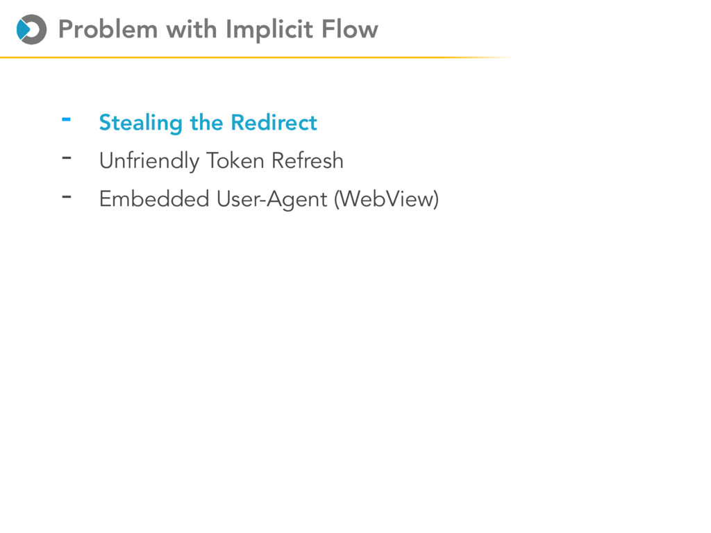 Problem with Implicit Flow - Stealing the Redir...
