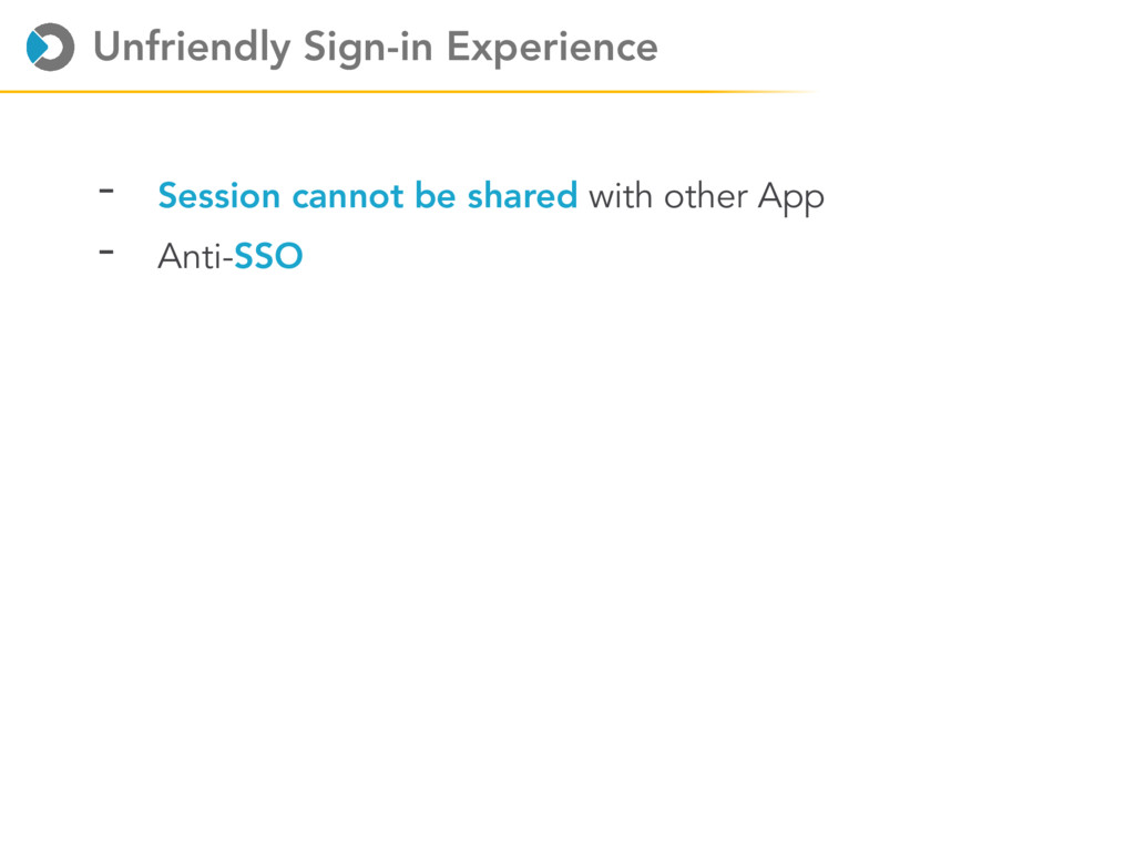 Unfriendly Sign-in Experience - Session cannot ...