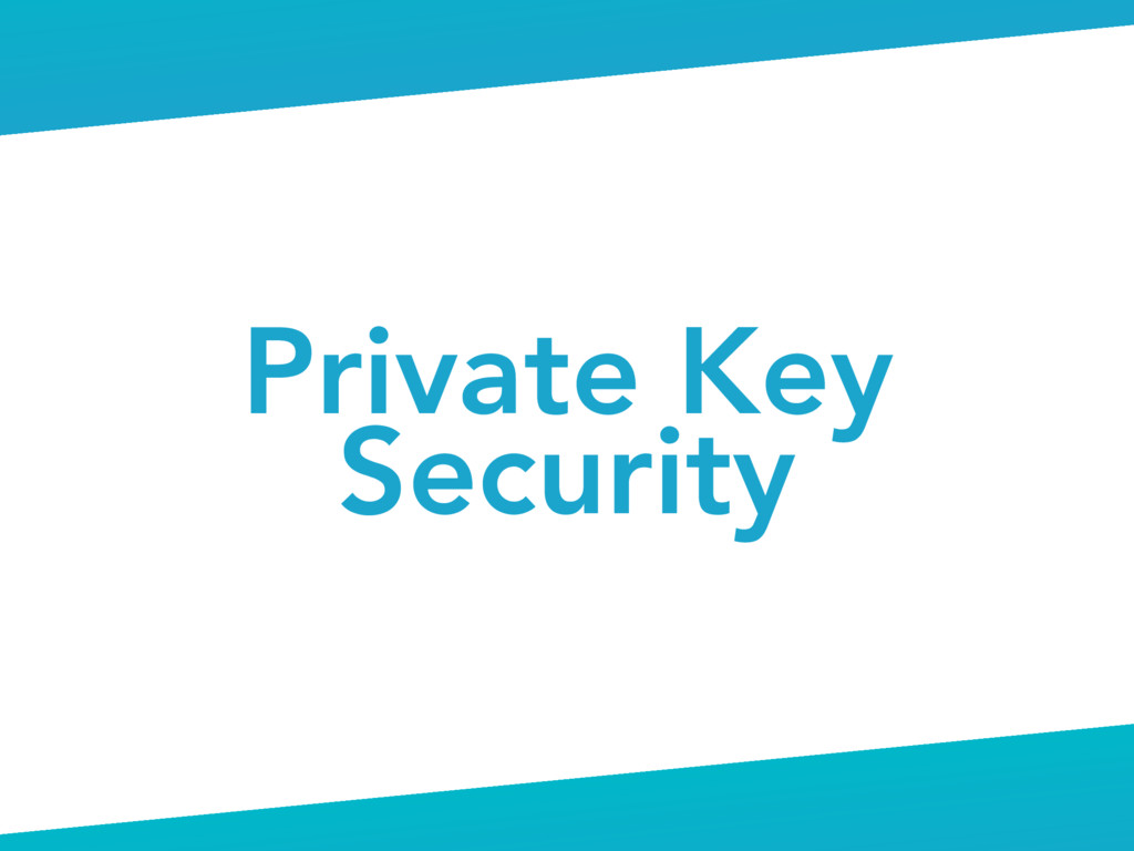 Private Key Security
