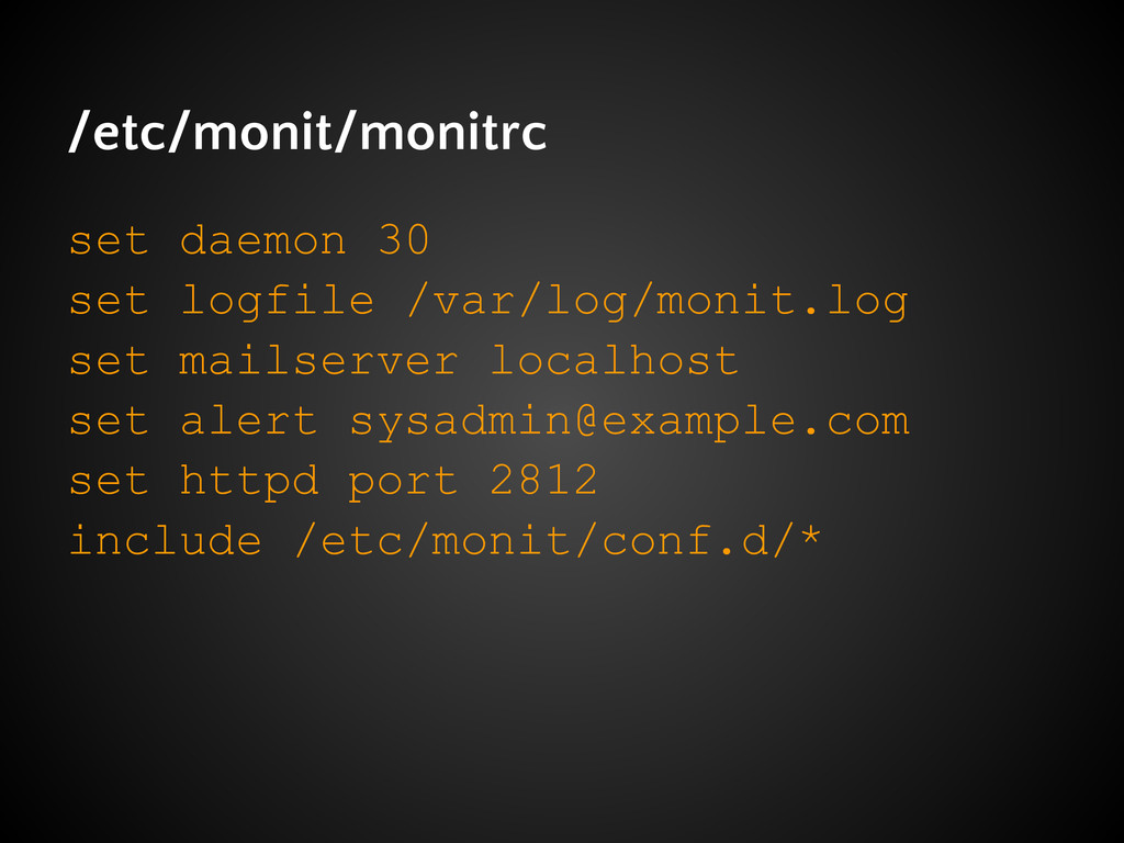 /etc/monit/monitrc set daemon 30 set logfile /v...