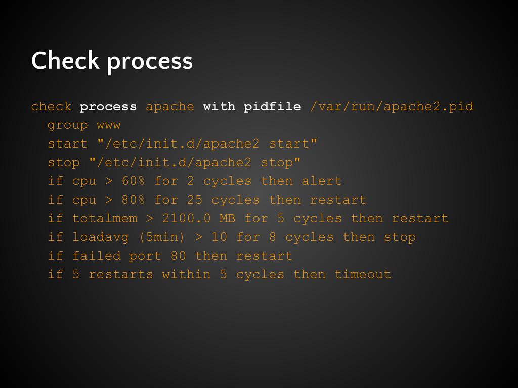 Check process check process apache with pidfile...