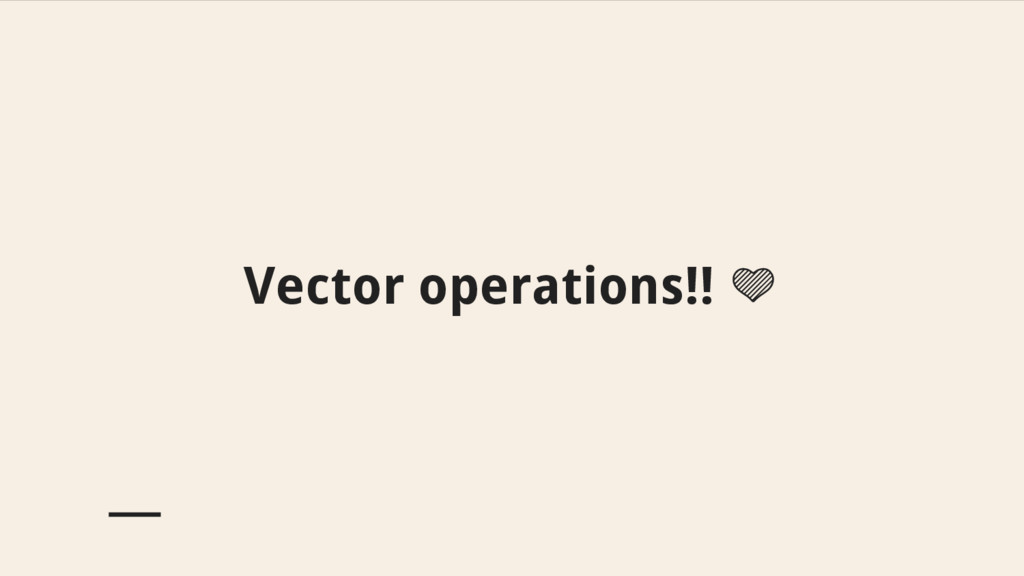 Vector operations!!