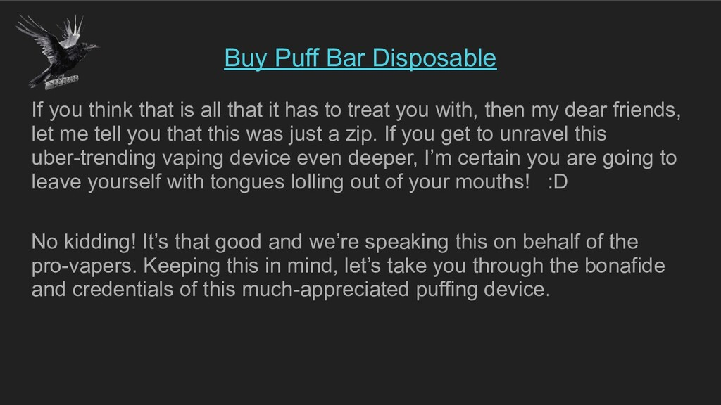Buy Puff Bar Disposable If you think that is al...