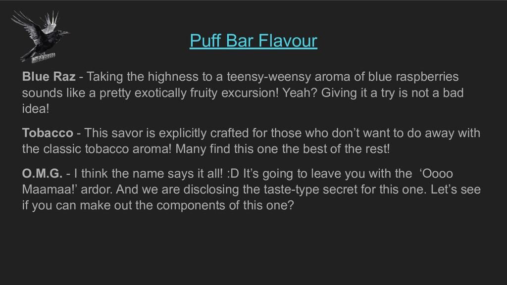Puff Bar Flavour Blue Raz - Taking the highness...