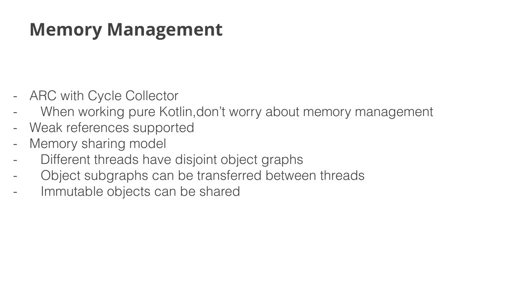 Memory Management - ARC with Cycle Collector - ...