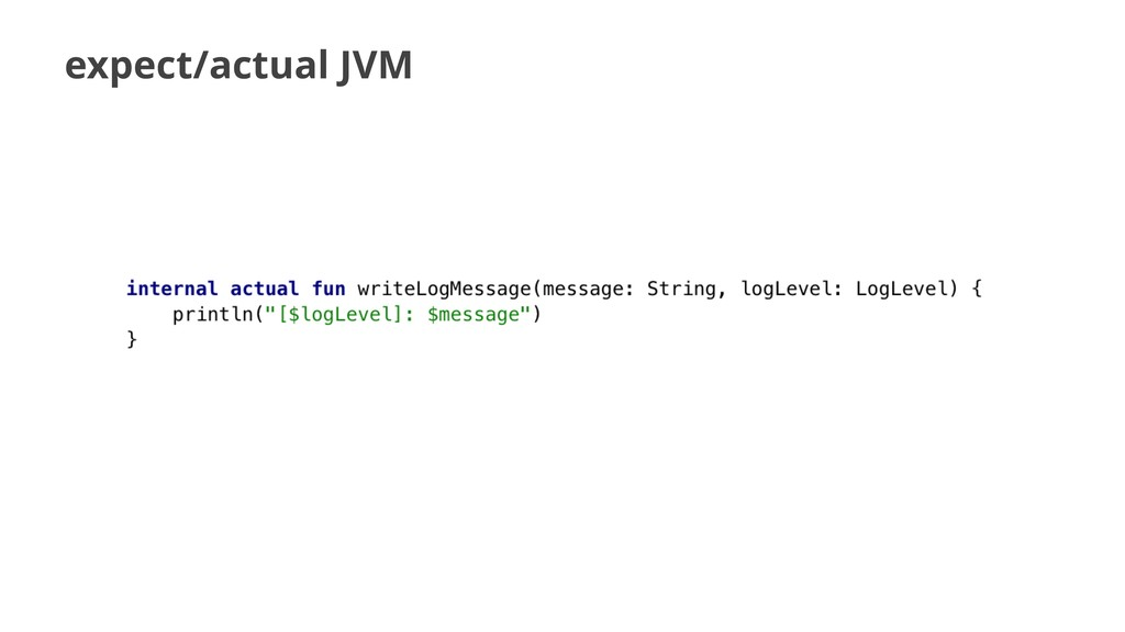 expect/actual JVM