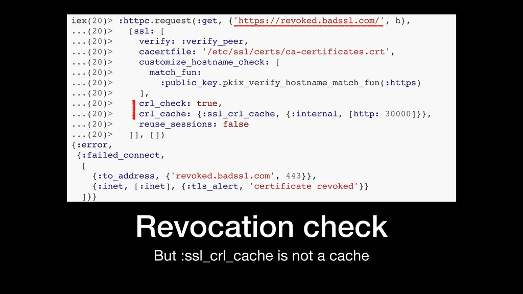 But :ssl_crl_cache is not a cache Revocation ch...