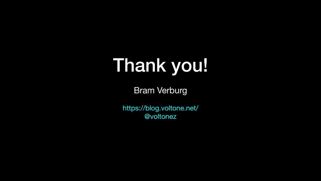Thank you! Bram Verburg  https://blog.voltone.n...