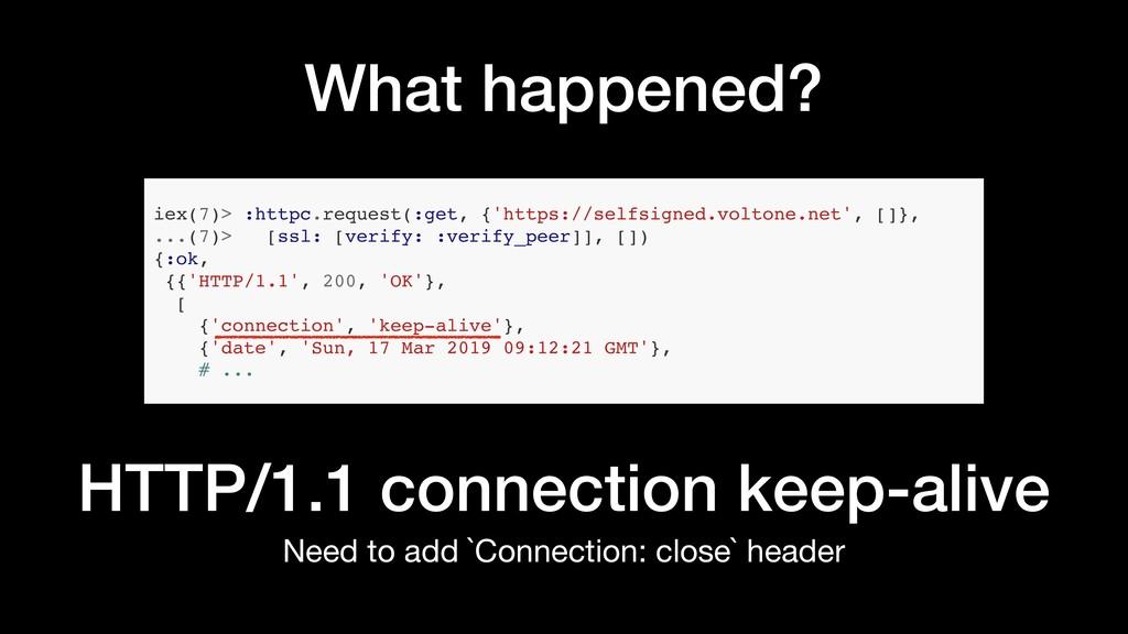 iex(7)> :httpc.request(:get, {'https://selfsign...