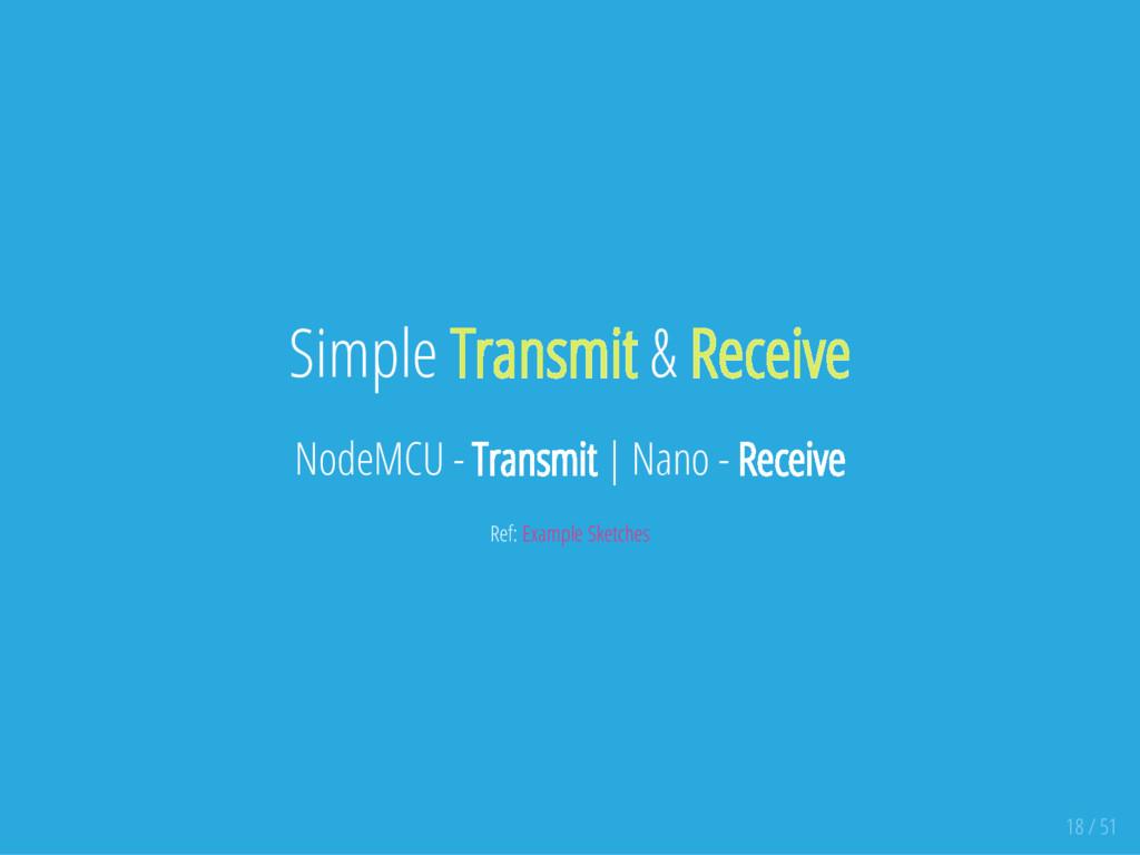 Simple Transmit & Receive NodeMCU - Transmit   ...