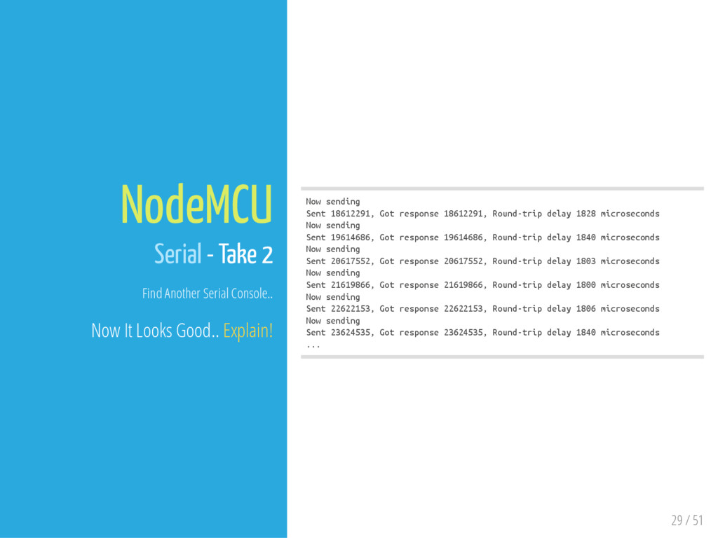 29 / 51 NodeMCU Serial - Take 2 Find Another Se...