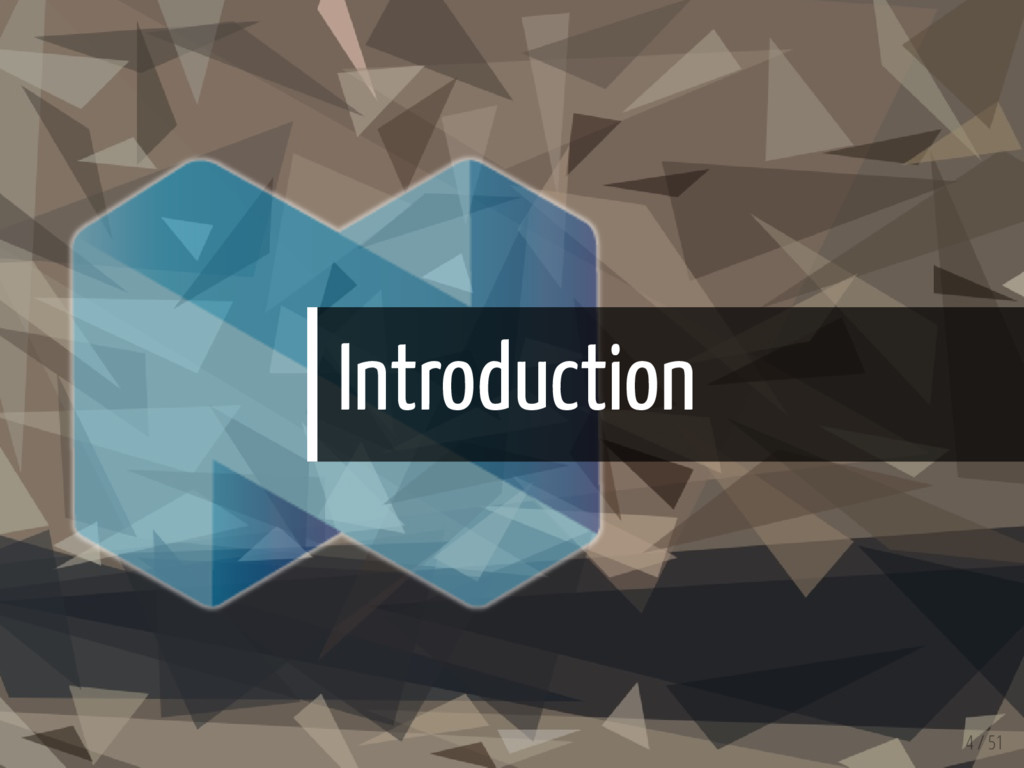 Introduction 4 / 51