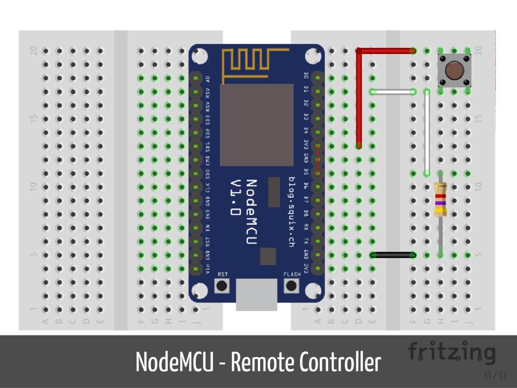 NodeMCU - Remote Controller 31 / 51