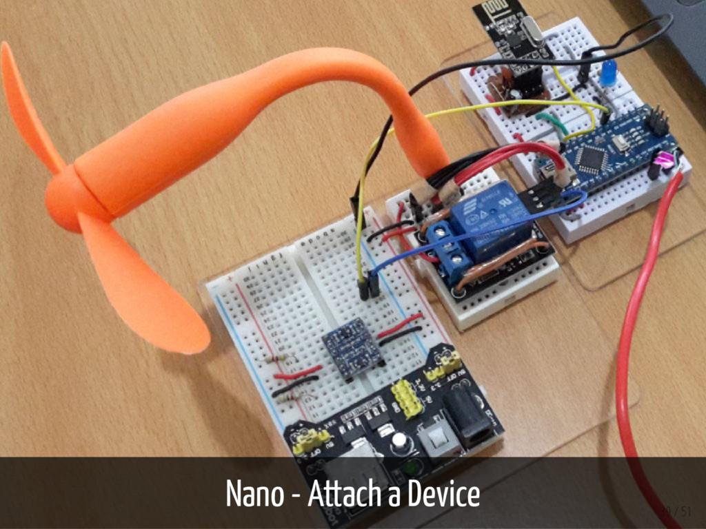Nano - Attach a Device 39 / 51