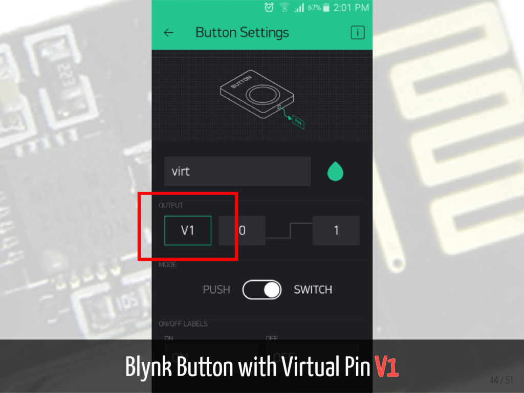 Blynk Button with Virtual Pin V1 44 / 51