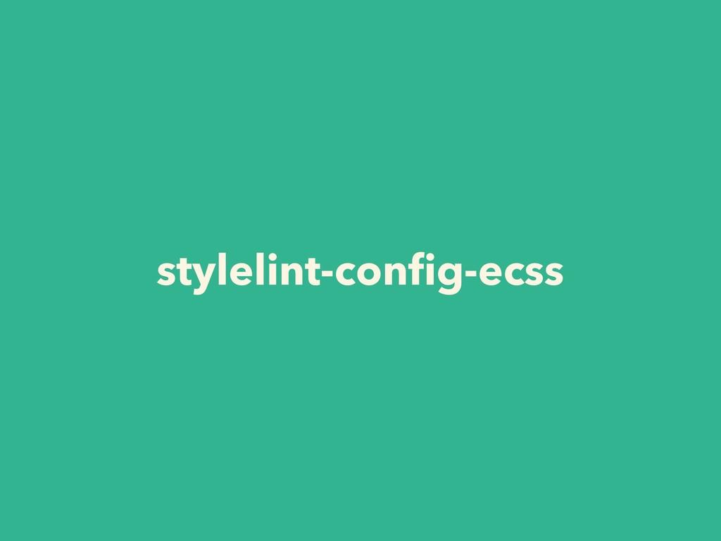 stylelint-config-ecss