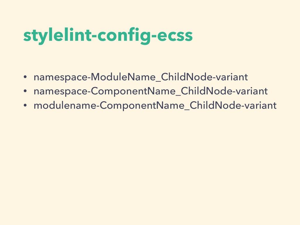 stylelint-config-ecss • namespace-ModuleName_Chi...