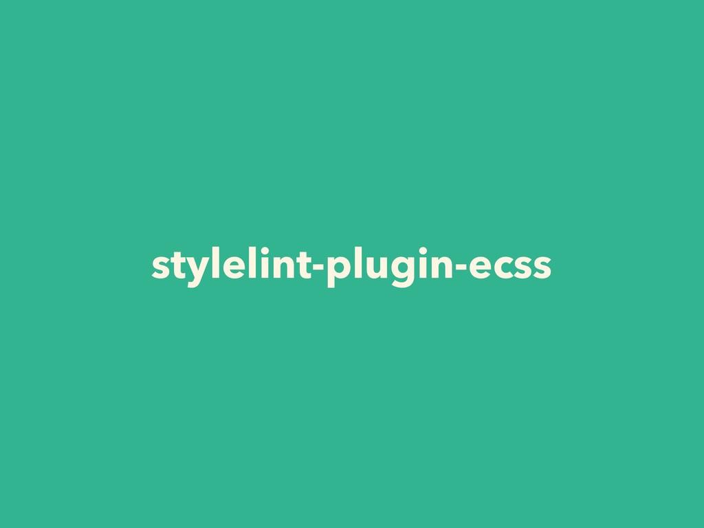 stylelint-plugin-ecss