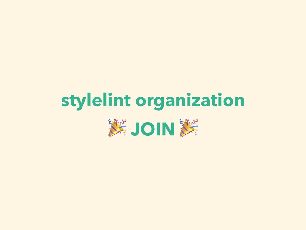 stylelint organization  JOIN