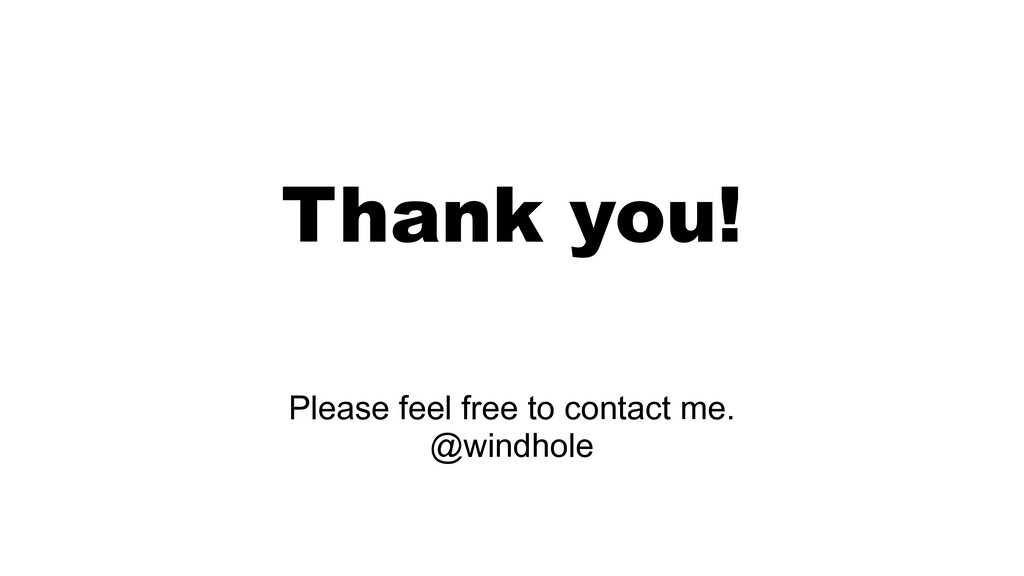 Thank you! Please feel free to contact me. @win...